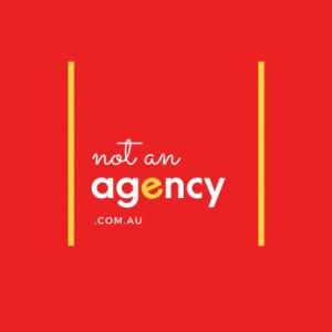 Not An Agency